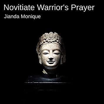 Novitiate Warrior's Prayer