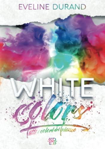 White Colors: Tutti i colori del bianco