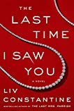 Image of The Last Time I Saw You: A Novel