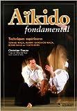 Aïkido - Techniques supérieures de Christian Tissier ( 1 avril 2006 )