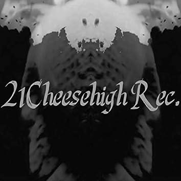 Best of 21Cheesehigh Rec.