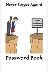 Never Forget Again!: Password Book Paperback