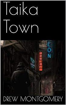 Taika Town by [Drew Montgomery]