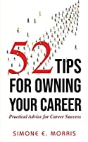 52 Tips for Owning Your Career