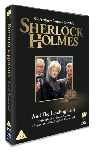 Sherlock Holmes and the Leading Lady