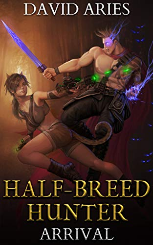 Half-Breed Hunter: Arrival (English Edition)