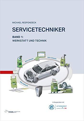 Servicetechniker Band 1: Werkstatt und Technik