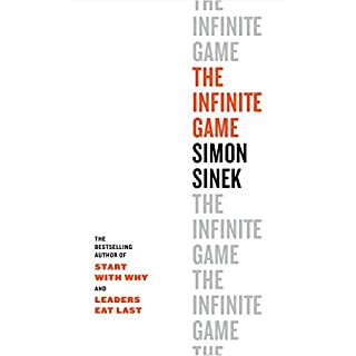 The Infinite Game                   By:                                                                                                                                 Simon Sinek                               Narrated by:                                                                                                                                 Simon Sinek                      Length: 10 hrs     Not rated yet     Overall 0.0