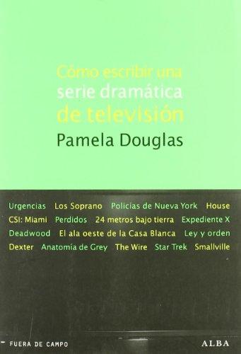Cómo escribir una serie dramática de televisión (Fuera de Campo)