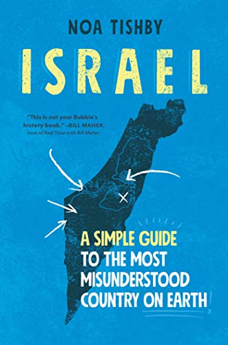 Image of Israel: A Simple Guide to the Most Misunderstood Country on Earth