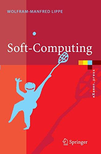 Soft-Computing: mit Neuronalen Netzen, Fuzzy-Logic und Evolutionären Algorithmen (eXamen.press)