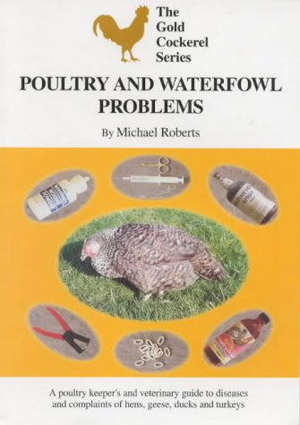 Poultry and Waterfowl Problems (Gold Cockerel)