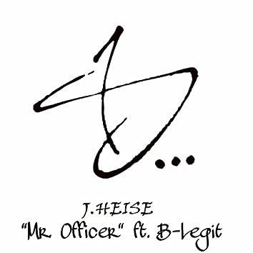 Mr. Officer (feat. B-Legit)