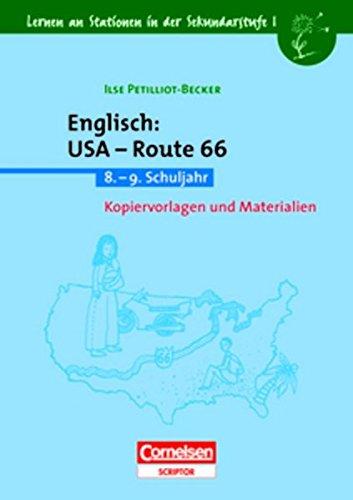 Lernen an Stationen in der Sekundarstufe I - Bisherige Ausgabe: Lernen an Stationen in der Sekundarstufe I, Kopiervorlagen und Materialien, Englisch: USA - Route 66