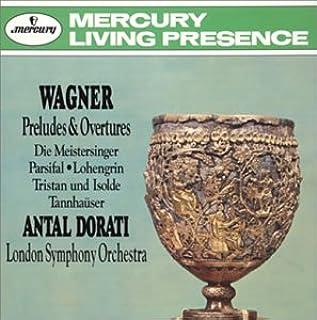 ワーグナー:楽劇「ニュルンベルクのマイスタージンガー」序曲
