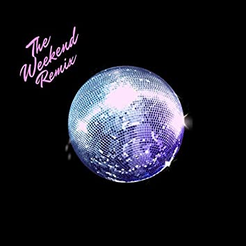 The Weekend (Remix)