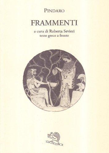 Frammenti. Testo greco a fronte