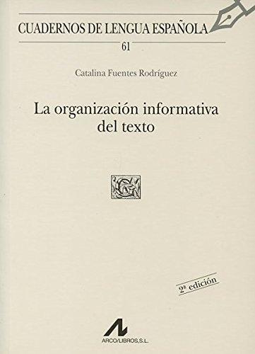 La organización informativa del texto (G cuadrado) (Cuadernos de lengua española)