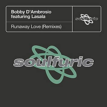 Runaway Love (feat. Lasala) [Remixes]
