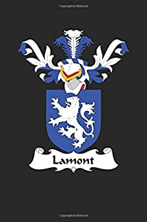 Lamont: Lamont Coat of Arms and Family Crest Notebook Journal (6 x 9 - 100 pages)