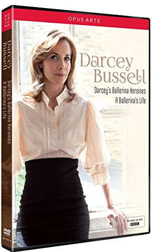 Darcey Bussell: Darcey's Ballerina Heroines / A Ballerina's Life [DVD]