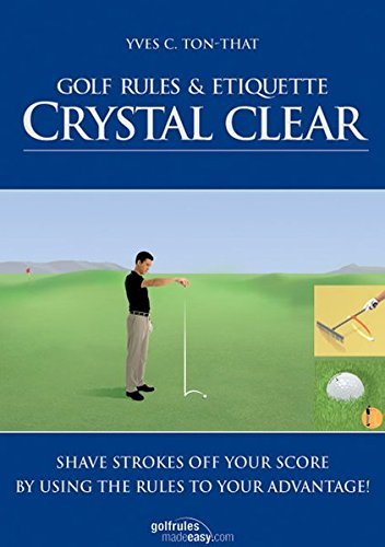 Golf Rules & Etiquette Crystal Clear