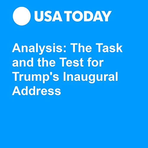 Analysis: The Task and the Test for Trump's Inaugural Address audiobook cover art