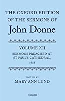Sermons Preached at St Paul's Cathedral, 1626 (Oxford Edition of the Sermons of John Donne)