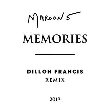 Memories (Dillon Francis Remix)