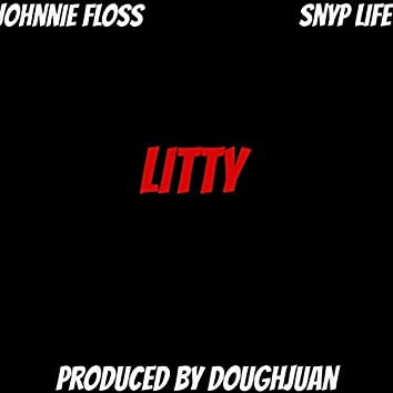 Litty (feat. Snyp Life)
