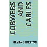 Cobwebs and Cables (English Edition)