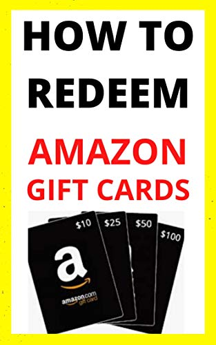 How to Redeem Amazon Gift Card and Check Balance in less than a minute with screenshots (English Edition)