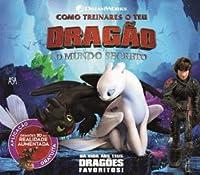 Como Treinares o teu Dragão O Mundo Secreto (Portuguese Edition)