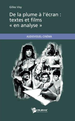 De la plume à lécran: textes et films « en analyse »