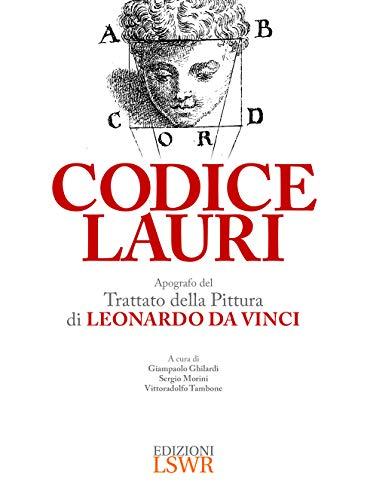 Codice Lauri. Apografo del Trattato della pittura di Leonardo da Vinci