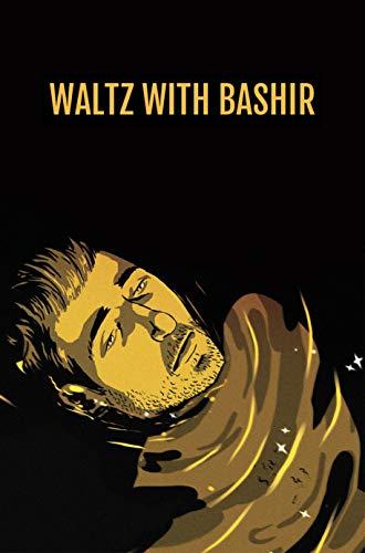 Waltz With Bashir: Screenplay (English Edition)