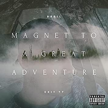 Magnet To A Great Adventure