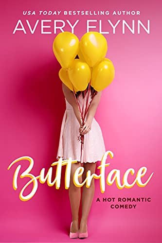 Butterface (A Hot Romantic Comedy) (The Hartigans Book 1)
