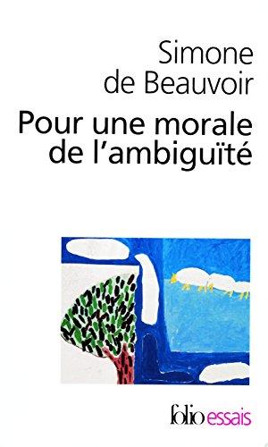 Pour une morale de l'ambiguité/Pyrrhus et Cinéas (Folio. Essais)