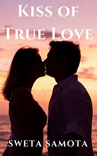Amazon Com Kiss Of True Love Ebook Samota Sweta Kindle Store Romantic good night kiss images for lovers couples with quotes. kiss of true love