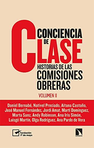 Conciencia de clase: Historias de las comisiones obreras (vol. 2) (Mayor, Band 830)