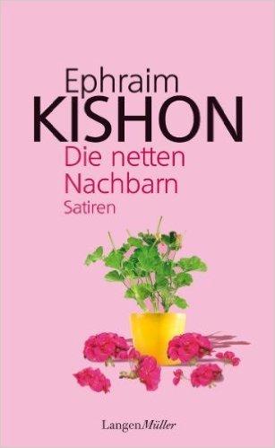 Buchseite und Rezensionen zu 'Die netten Nachbarn: Satiren von Ephraim Kishon ( 3. März 2011 )' von