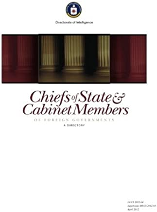 Chiefs of State & Cabinet Members of Foreign Governments: A Directory