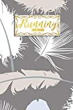 Running Log Book: Day-by-Day Run Training Planner Weekly Runners Day-By-Day Diary Log Race Record Journal For Tracking Your Workouts
