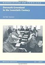 Denmark-Greenland in the Twentieth Century