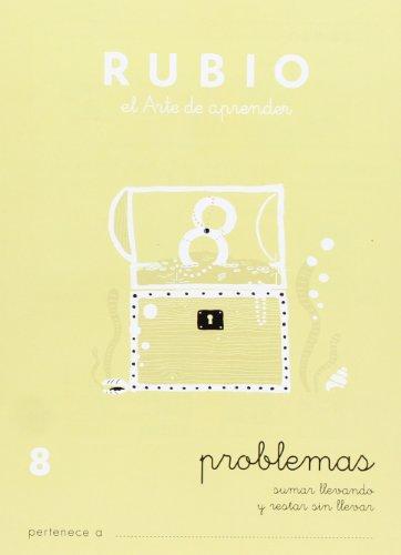 Rubio PR-8 - Cuaderno problemas (Operaciones y Problemas RUBIO)