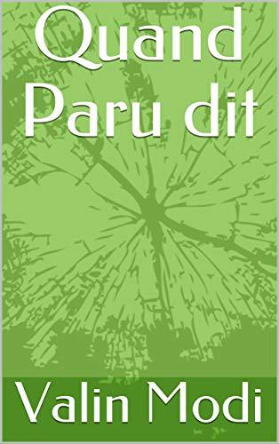 Quand Paru dit (French Edition)