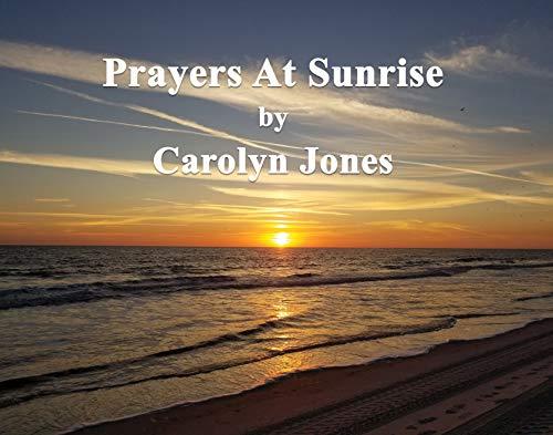 Prayers at Sunrise (English Edition)