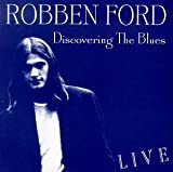 Discovering the Blues - Ford, Robben