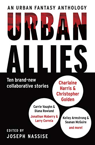 Urban Allies: Ten Brand-New Collaborative Stories - Book  of the Otherworld Stories